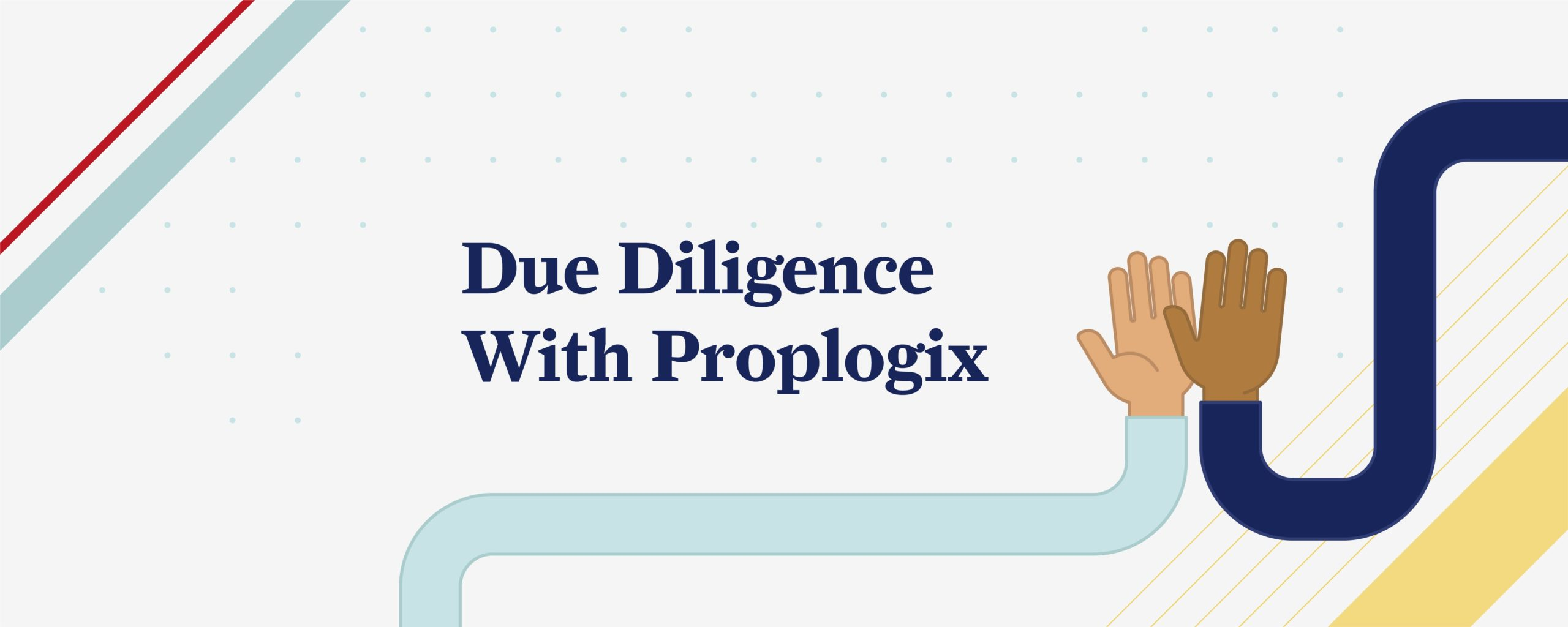 Due Diligence with Proplogix