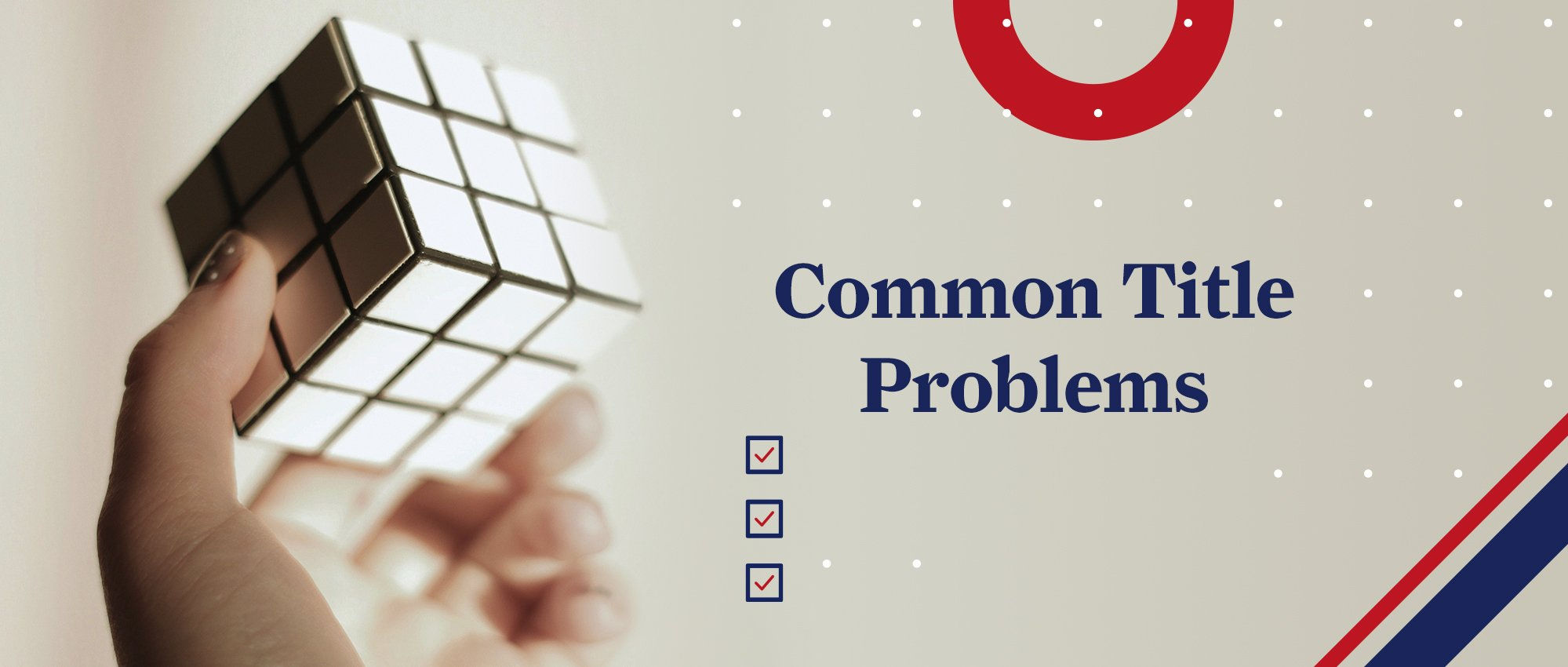 Common Title Problems - Text with a graphic of a Rubik's Cube