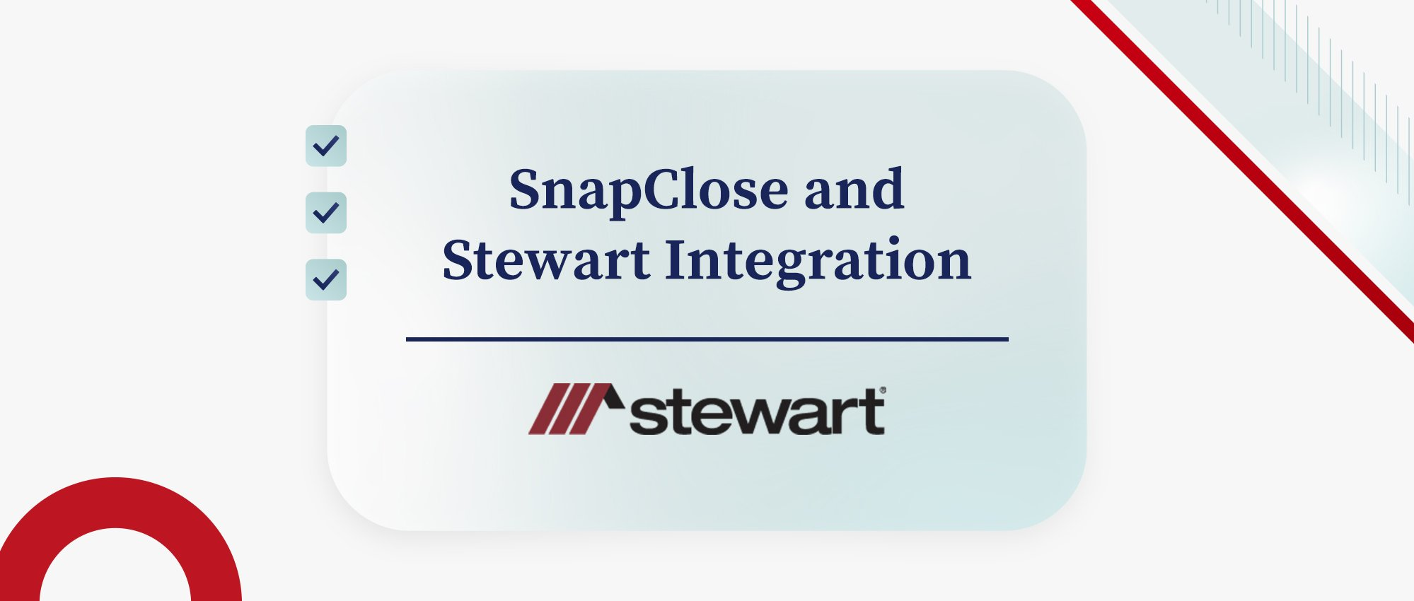 SnapClose and Stewart Integration